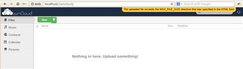 Owncloud : The files you are trying to upload exceed the