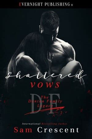 Shattered Vows by Sam Crescent - Evernight Publishing