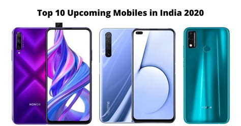 Top 10 Upcoming Mobiles in India 2020 (February, March, April)